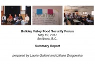 Bulkley Valley Food Security Forum - Summary Report